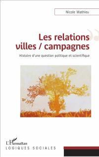 Les relations villes-campagnes : histoire d'une question politique et scientifique