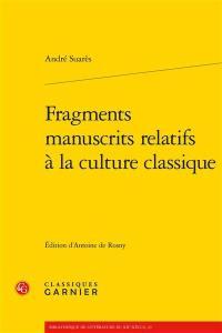 Fragments manuscrits relatifs à la culture classique