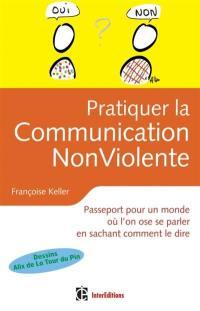 Pratiquer la communication non violente au quotidien