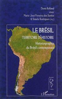 Le Brésil, territoire d'histoire