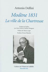 Modène, 1831 : la ville de la Chartreuse