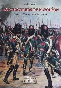 Les grognards de Napoléon