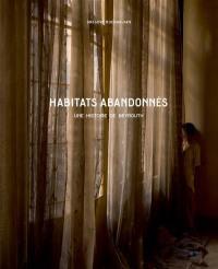 Habitats abandonnés