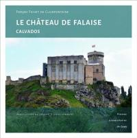 Le château de Falaise (Calvados)