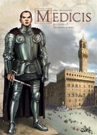 Médicis. Volume 4, Cosme Ier : des miettes au festin