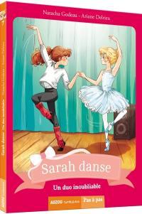 Sarah danse. Volume 7, Un duo inoubliable