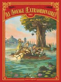 Le voyage extraordinaire. Volume 1,