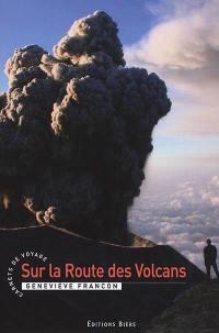 Sur la route des volcans