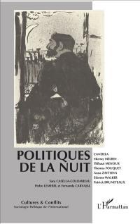 Cultures & conflits. n° 105-106, Politiques de la nuit