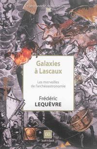 Galaxies à Lascaux