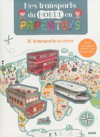 Mes transports du monde en papertoys : 10 transports à créer