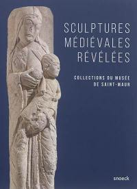 Sculptures médiévales révélées : collections du Musée de Saint-Maur