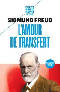 L'amour de transfert : et autres essais sur le transfert et le contre-transfert