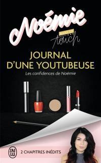 Journal d'une youtubeuse : les confidences de Noémie : témoignage