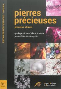 Pierres précieuses : guide pratique d'identification = Precious stones : practical identification guide