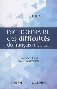 Dictionnaire des difficultés du français médical