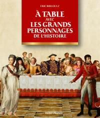 A table avec les grands personnages de l'histoire