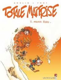Totale maîtrise. Volume 2, Avalanche rider