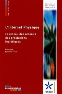 L'Internet physique : le réseau des réseaux des prestations logistiques