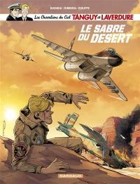 Les chevaliers du ciel Tanguy et Laverdure. Volume 7, Le sabre du désert