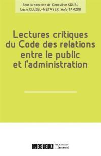 Lectures critiques du code des relations entre le public et l'administration