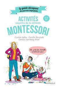 Activités inspirées de la méthode Montessori : 0-3 ans