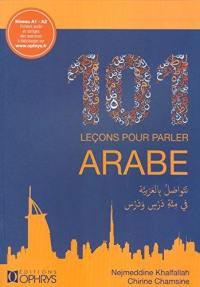 101 leçons pour parler arabe : A1-A2