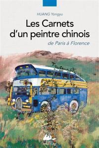 Les carnets d'un peintre chinois, de Paris à Florence