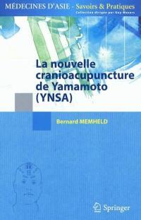 La nouvelle cranioacupuncture de Yamamoto (YNSA)