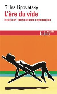 L'ère du vide : essais sur l'individualisme contemporain