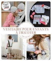 Vestiaire pour enfants à tricoter