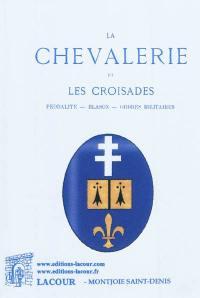 La chevalerie et les Croisades