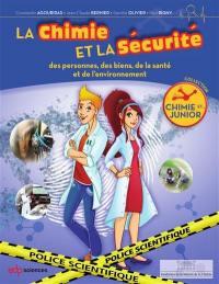 La chimie et la sécurité : des personnes, des biens, de la santé et de l'environnement