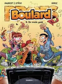 Boulard. Volume 5, En mode geek