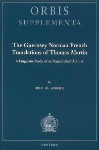 The Guernsey Norman French translations of Thomas Martin