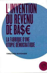 L'invention du revenu de base
