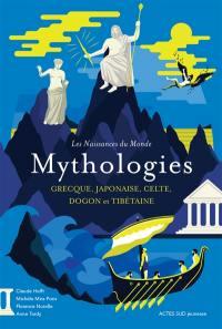 Mythologies grecque, japonaise, celte, dogon et tibétaine