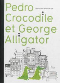 Pedro Crocodile et Georges Alligator