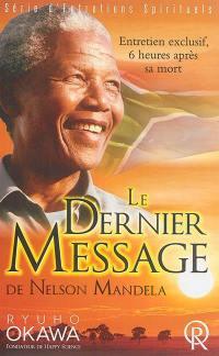 Le dernier message de Nelson Mandela : entretien exclusif, 6 heures après sa mort : enregistrement vidéo du 6 décembre 2013, Taigokan, Happy Science, à Tokyo, Japon