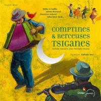 Comptines et berceuses tsiganes : hongrois, romani, roumain, russe