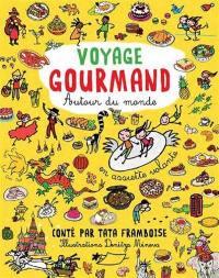 Voyage gourmand autour du monde : en assiette volante