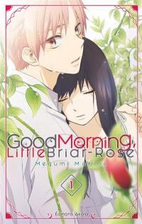 Good morning, little Briar-Rose. Volume 1