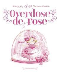 Overdose de rose