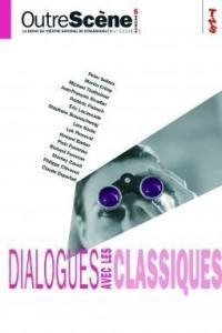 OutreScène. n° 5, Dialogues avec les classiques