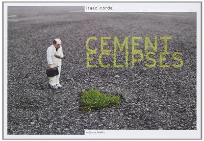 Cement eclipses