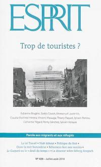 Esprit. n° 426, Trop de touristes ?