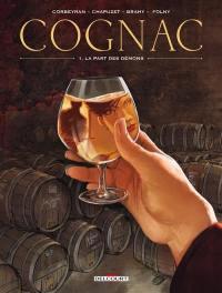Cognac. Volume 1, La part des démons