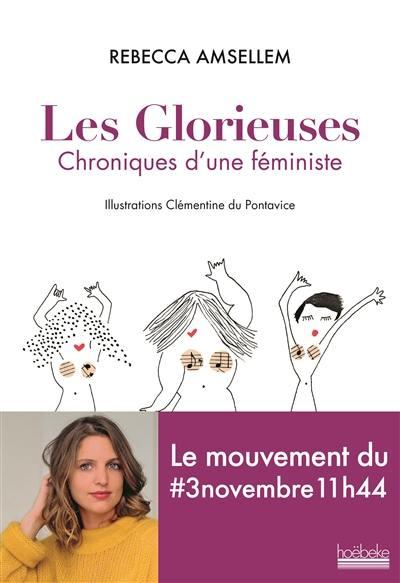 Les glorieuses : chroniques d'une féministe