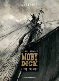 Moby Dick. Volume 1