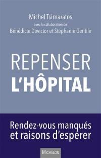 Repenser l'hôpital